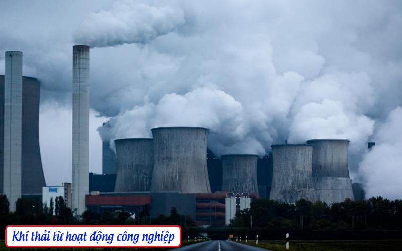 Hoạt động công nghiệp không ngừng sản sinh ra khí gây hiệu ứng nhà kính